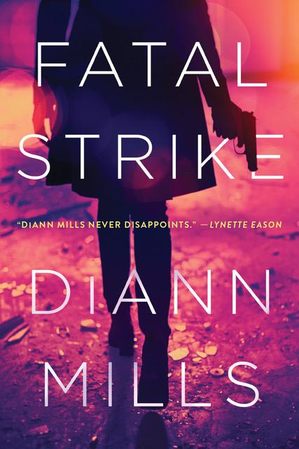 DiAnn Mills Fatal Strike
