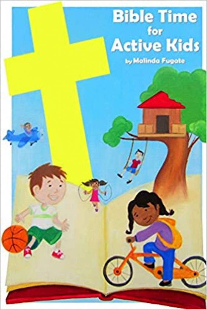 Malinda Fugate_Bible for Active Kids